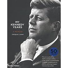 My Kennedy Years: A Memoir