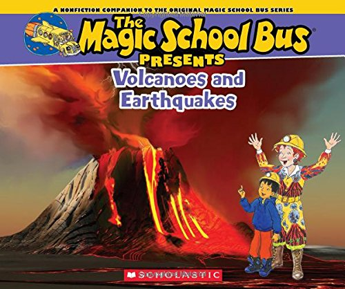 Magic School Bus Presents: Volcanoes & Earthquakes: A Nonfiction Companion to the Original Magic School Bus Series (The Magic School Bus Presents) (School Bus Presents Magic)