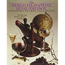 World Atlas of Wine Rev Ptg 1981 by Hugh Johnson (1978-10-01)