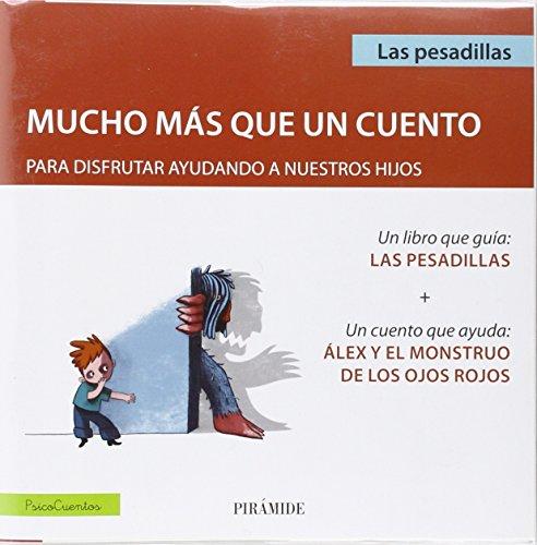 Pack: Las Pesadillas + Cuento Álex Y El Monstruo De Los Ojos Rojos (Psicocuentos)