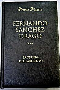 La prueba de laberinto par Fernando Sánchez Dragó