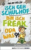 Isch geh Schulhof / Bin isch Freak, oda was?!: Zwei Romane in einem E-Book (Bundle)