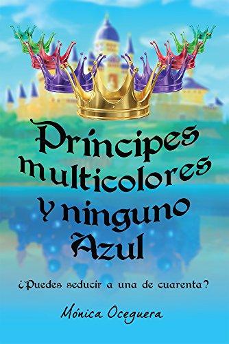 Príncipes multicolores y ninguno Azul: ¿Puedes seducir a una de cuarenta?