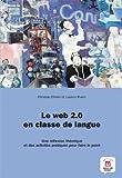 Le Web 2.0 en classe de langue (French Edition)