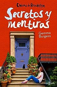 Secretos y mentiras par Gemma Burgess