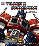 Transformers: The Ultimate Guide by Simon Furman (2004-06-24)