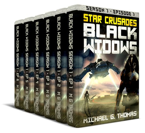 Star Crusades: Black Widows - Complete First Season Box Set: Episodes 1-6