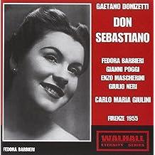 Barbieri, Poggi, Neri, Dondi-M - Donizetti: Don Sebastiano (May 2, 1