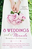 8 Weddings and a Miracle Romance Collection: 9 Contemporary Romances Need a Little Divine Intervention