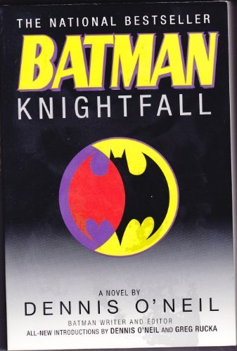 Batman: Knightfall by Dennis O'Neil (2004) Paperback