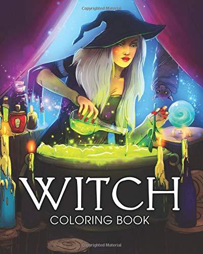 (Witch Coloring Book: A Coloring Book for Adults Featuring Beautiful Witches, Magical Potions, and Spellbinding Ritual Scenes)