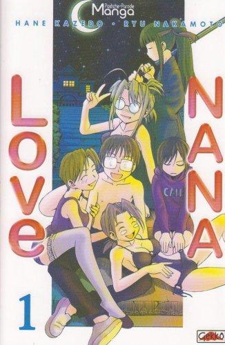 Love Nana, Tome 1 : par Hane Kazedo, Ryu Nakamoto