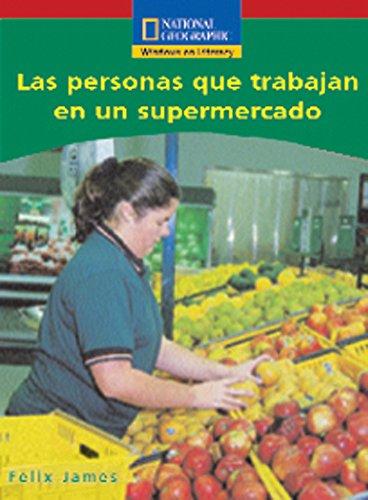 Las personas que trabajan en un supermercado/People Working in a Supermarket (National Geographic Ventana a la lectura) (National Geographic In Spanisch)