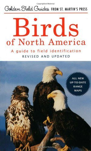 birds-of-north-america-a-guide-to-field-identification-revised-and-updated-golden-field-guides-birds