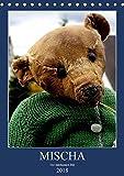 MISCHA - Der Jahrhundert-Bär (Tischkalender 2018 DIN A5 hoch): Bilder aus dem langen Leben eines Steiff-Bären (Monatskalender, 14 Seiten ) (CALVENDO ... [Apr 11, 2017] von Löwis of Menar, Henning