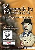 Keramik.TV: in der Weihnachtstöpferei [Import allemand]