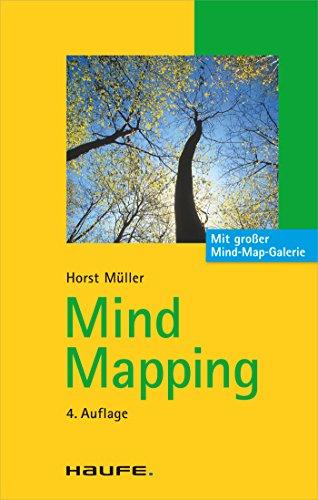 Mind Mapping: TaschenGuide (Haufe TaschenGuide 122)