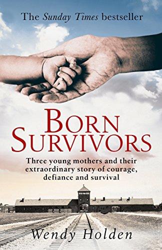 Born survivors ebook wendy holden amazon kindle store fandeluxe Choice Image