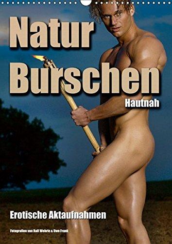 Naturburschen Hautnah (Wandkalender 2019 DIN A3 hoch): Ästhetische männliche Aktfotografien (Monatskalender, 14 Seiten ) (CALVENDO Menschen)