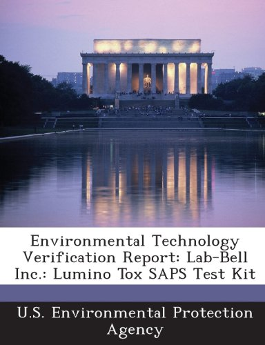 Environmental Technology Verification Report: Lab-Bell Inc.: Lumino Tox SAPS Test Kit