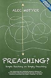 Preaching?: Simple Teaching on Simply Preaching