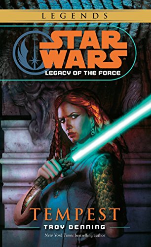Tempest. Star Wars Legacy Of The Force (Star Wars Legacy of the Force3) por Troy Denning
