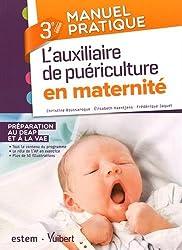 L'auxiliaire de puériculture en maternité - Préparation au DEAP et à la VAE - 3e édition