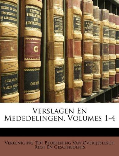 Verslagen En Mededelingen, Volumes 1-4