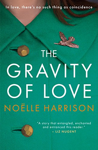 The Gravity of Love by [Harrison, Noelle]