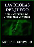 Libros Descargar en linea Las reglas del juego Una aventura de aceitunas asesinas (PDF y EPUB) Espanol Gratis