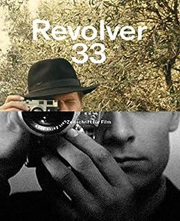 Revolver 33 (German Edition) de [Bozon, Serge, Gomes, Miguel,