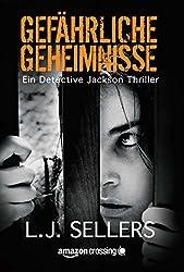 Gefährliche Geheimnisse (Ein Detective Jackson Thriller 2)