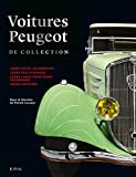 Voitures Peugeot de collection