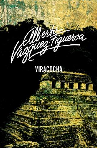 Viracocha por Alberto Vázquez-Figueroa