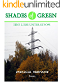 Shades of Green - Eine Liebe unter Strom