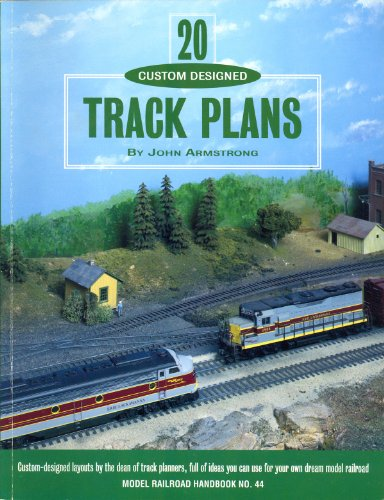 Twenty Custom Designed Track Plans (Model Railroad Handbook, Band 44) (Railroads Custom Model)