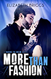 More Than Fashion (Chasing The Dream Book 3)