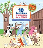 10 histoires d animaux de la ferme