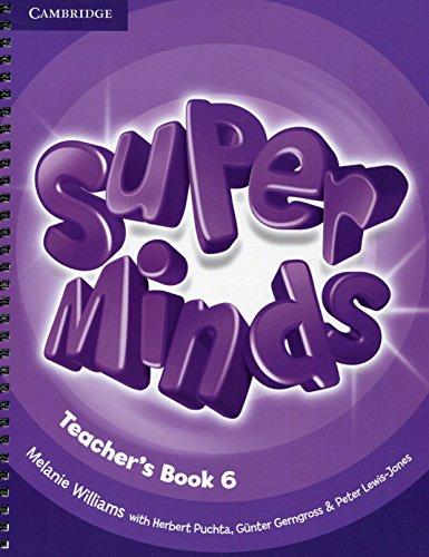 Super Minds Level 6 Teacher's Book - 9781107458291