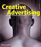 [(Creative Advertising : Ideas and Techniques from the World's Best Campaigns)] [By (author) Mario Pricken] published on (May, 2004) - Mario Pricken