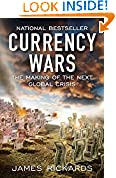 #3: Currency Wars: The Making of the Next Global Crisis