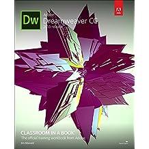 Adobe Dreamweaver CC Classroom in a Book (2018 release) (Classroom in a Book (Adobe))