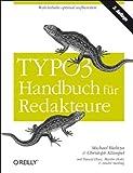 TYPO3-Handbuch für Redakteure von Bielitza. Michael (2011) Taschenbuch