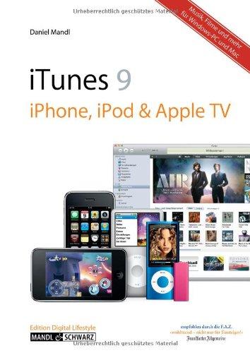 Mandl & Schwarz iTunes 09, iPhone, iPod & Apple TV - Musik, Filme und mehr: für Windows & Mac
