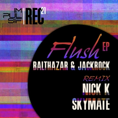 Flush (Nick K Remix) -