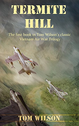 termite-hill-vietnam-air-war-book-1-english-edition