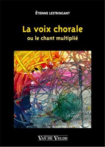 La Voix Chorale