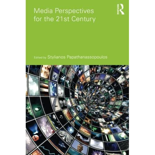 Media Perspectives for the 21st Century (Communication and Society) (2010-11-19)