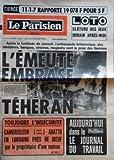 Telecharger Livres PARISIEN LIBERE LE No 10613 du 06 11 1978 APRES LA FUSILLADE DE SAMEDI L AMBASSADE BRITANNIQUE DES MINISTERES BANQUES CINEMAS MAGASINS SONT LA PROIE DES FLAMMES L EMEUTE EMBRASE TEHERAN TOUJOURS L INSECURITE CAMBRIOLEUR PERE DE 5 ENFANTS ABATTU EN LORRAINE PRES DE JOEUF PAR LE PROPRIETAIRE D UNE MAISON (PDF,EPUB,MOBI) gratuits en Francaise
