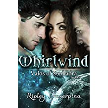 Whirlwind (Valos of Sonhadra Book 4)